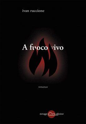 A fuoco vivo