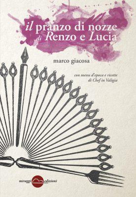 Il pranzo di nozze di Renzo e Lucia