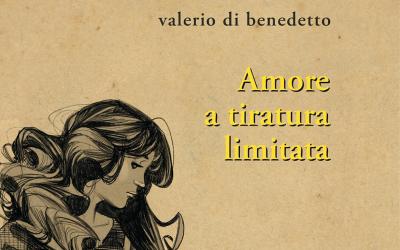 DI BENEDETTO/AMORE A TIRATURA LIMITATA: la scrittura può aiutare, la poesia di più (la recensione di Gabriele Ottaviani su Convenzionali)