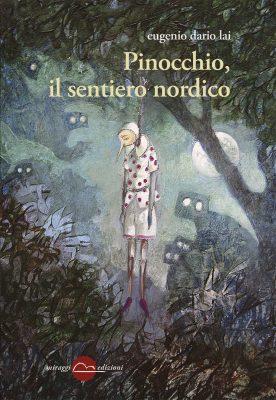 Pinocchio, il sentiero nordico