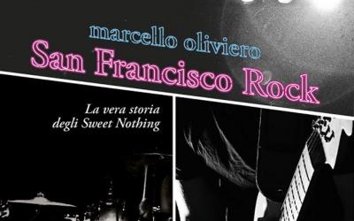 San Francisco Rock: la recensione di Marco Caneschi su criticaletteraria.org