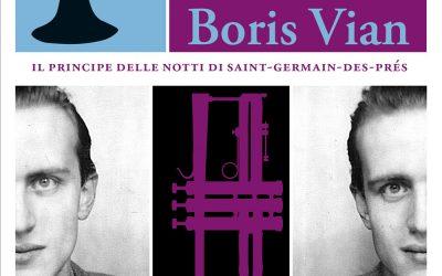 """""""Essere Boris Vian"""": la recensione di Giorgio Biferali per minimaetmoralia.it"""