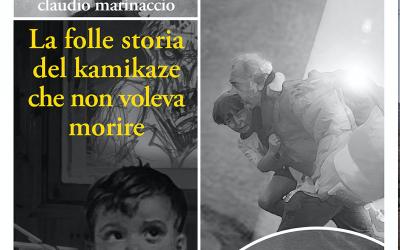 """""""La folle storia del kamikaze che non voleva morire"""": la recensione di Ippolita Luzzo su trollipp.blogspot.com"""