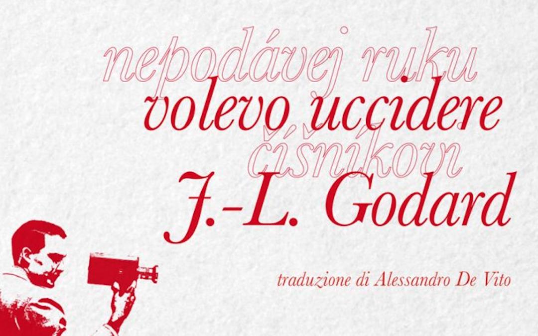 """""""Volevo uccidere J.-L. Godard"""": la recensione di Diego Gabutti su italiaoggi.it"""
