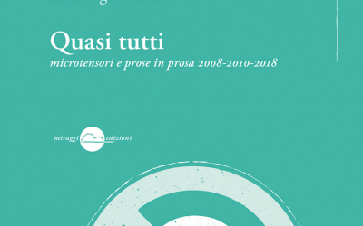 """""""Quasi tutti"""": la recensione di Maria Grazia Calandrone su La 27ª ora/Corriere della sera"""