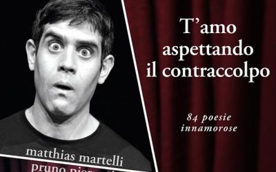 """Matthias Martelli: """"Sono un giullare che gioca (anche) a scrivere poesie"""""""