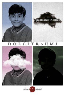 Dolci traumi