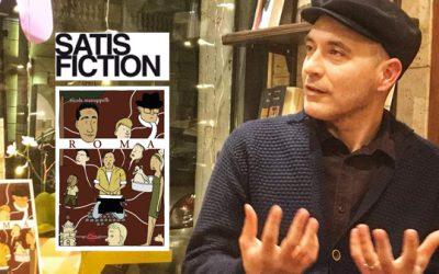 Roma. Intervista a Nicola Manuppelli di Silvia Castellani per Satisfiction