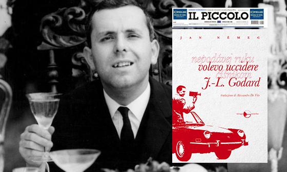 Vita e opere di Jan Nemec l'anticomunista viveur che odiò la Cannes del '68 – di Elisa Grando su Il Piccolo