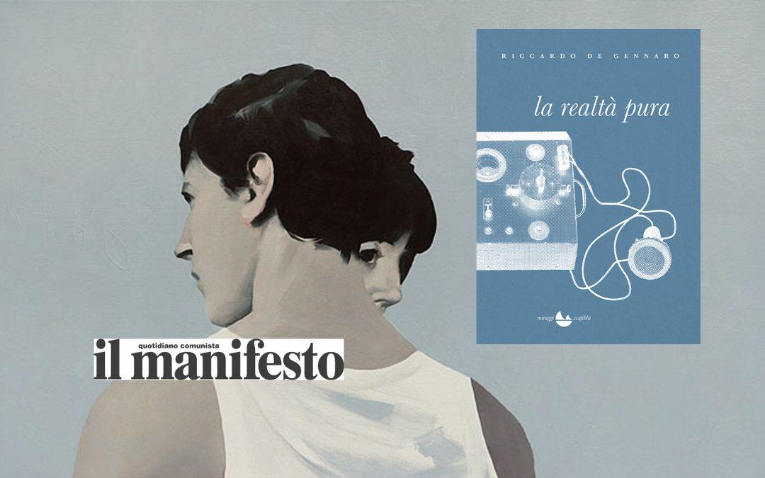 L'ossessione degli amori impossibili – recensione di Angelo Mastrandrea su Il Manifesto