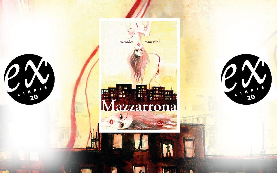 MAZZARRONA – recensione di Isabella Bignozzi su Exlibris20