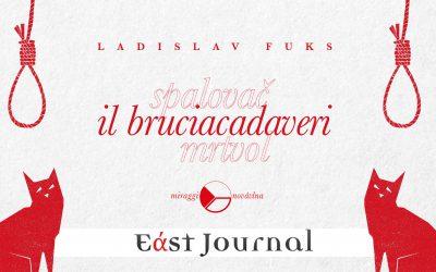 IL BRUCIACADAVERI di Ladislav Fuks – recensione di Donatella Sasso su East Journal