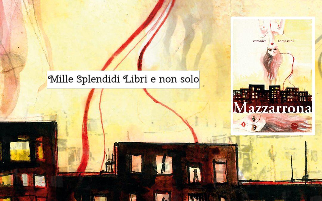 MAZZARRONA – recensione di Loredana Cilento su Mille Splendidi Libri e non solo