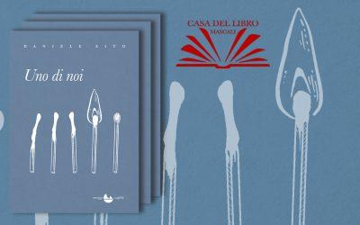 """UNO DI NOI. """"È un libro geniale e coraggioso, sublime e incatalogabile."""" – recensione di Marilia Di Giovanni su La Casa del Libro"""