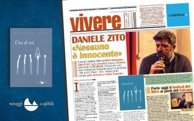 """UNO DI NOI. """"Nessuno è innocente"""" – intervista di Salvatore Massimo Fazio su Vivere"""