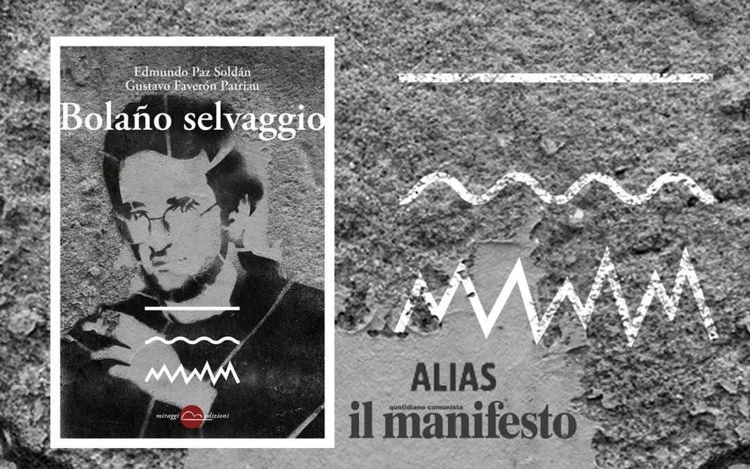BOLAÑO SELVAGGIO – recensione di Gennaro Serio su Alias