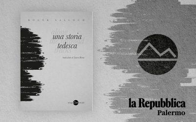 """UNA STORIA TEDESCA. """"CON GLI OCCHI CHIUSI PER SFUGGIRE AL NAZISMO"""" – recensione di Angelo Di Liberto su La Repubblica di Palermo"""