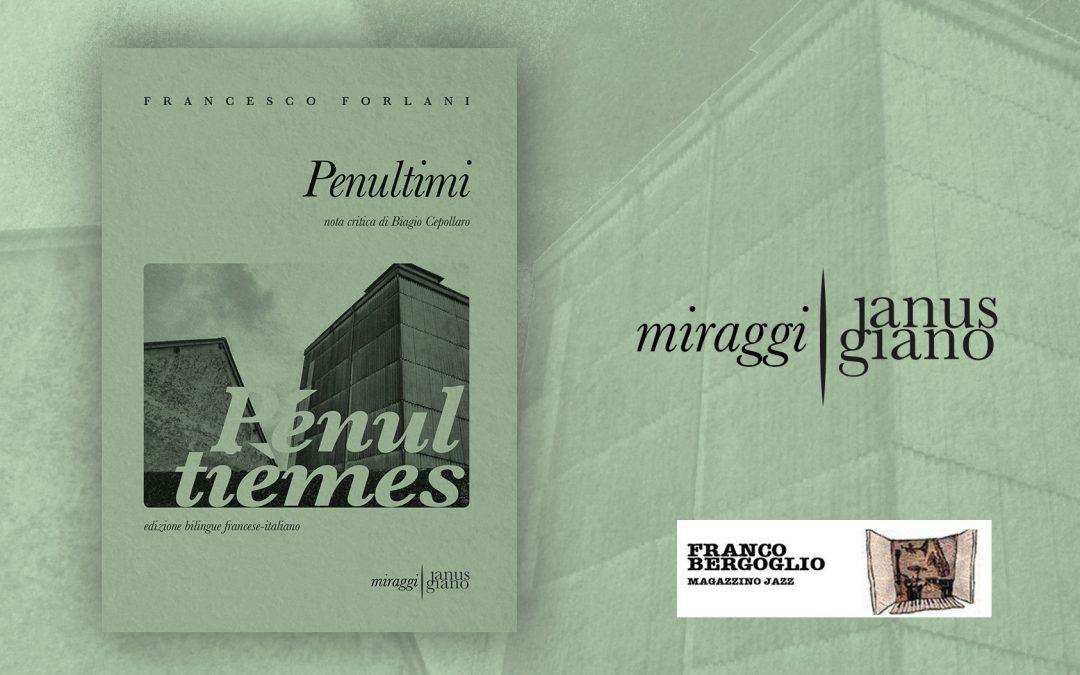 PENULTIMI di Francesco Forlani – recensione su Magazzino Jazz