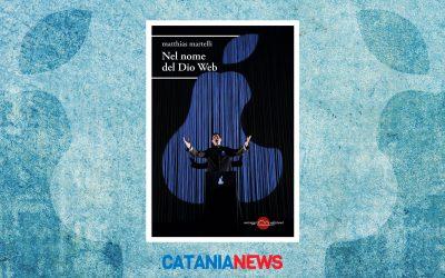 NEL NOME DEL DIO WEB – recensione su CataniaNews