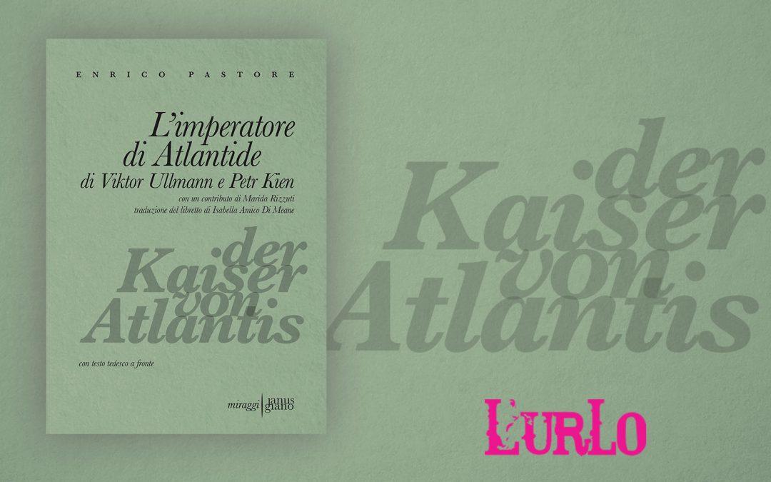 L'IMPERATORE DI ATLANTIDE – recensione Salvatore Massimo Fazio su L'urlo