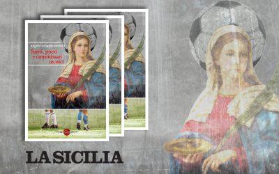 Santi, poeti e commissari tecnici – recensione di Leonardo Lodato su La Sicilia