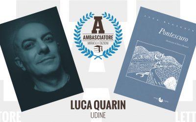 Luca Quarin – Ambasciatore Miraggi legge Pontescuro di Luca Ragagnin