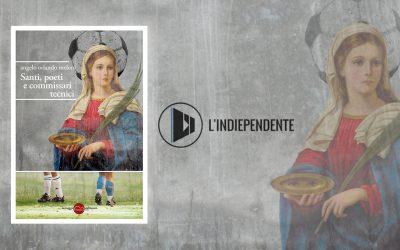 Santi, poeti e commissari tecnici – recensione di Stefano Peradotto su L'Indiependente