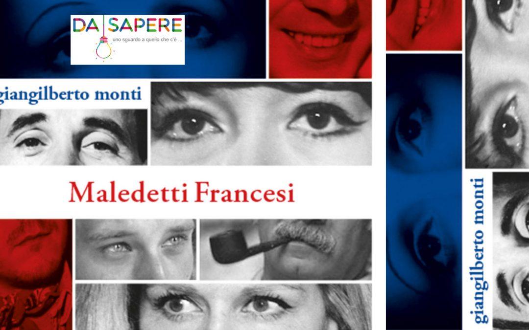 Maledetti francesi – recensione di Andrea Pedrinelli su Dasapere.it