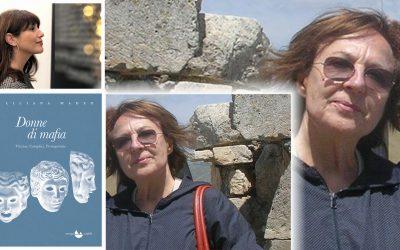"""Intervista a Liliana Madeo e alle sue """"Donne di mafia"""" a cura di Angela Vecchione"""
