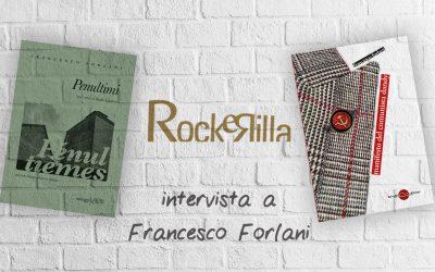 Intervista a Francesco Forlani di Mirco Salvadori su Rockerilla
