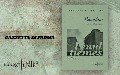 PENULTIMI. Le vite degli altri in un poetico blues – recensione di Giuseppe Marchetti su Gazzetta di Parma