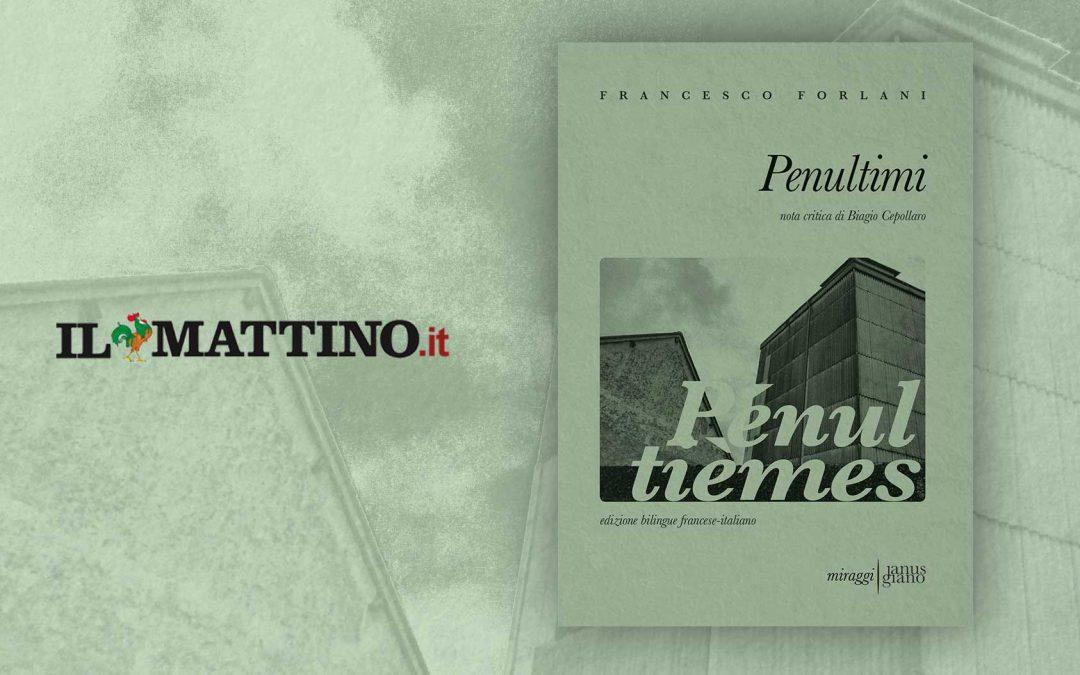 PENULTIMI – recensione di Felice Piemontese su Il Mattino