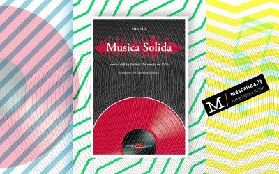 MUSICA SOLIDA – recensione di Franco Bergoglio su Mescalina.it