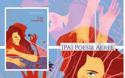 CARA CATASTROFE – recensione di Valeria Bianchi Mian su Poesie aeree
