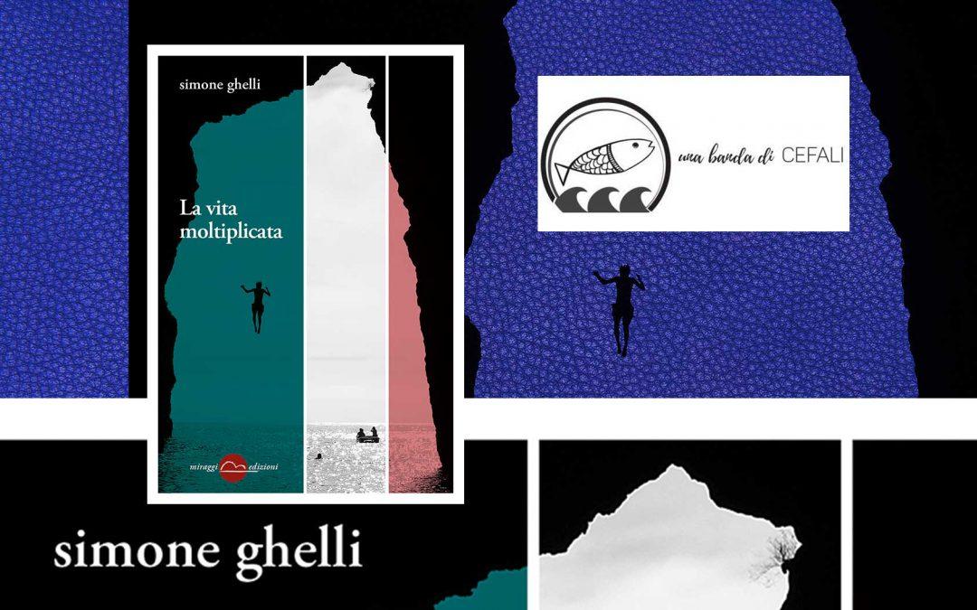 LA VITA MOLTIPLICATA – recensione di Raffaele Mozzillo su Banda di Cefali