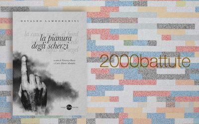 LA PIANURA DEGLI SCHERZI – recensione su 2000battute