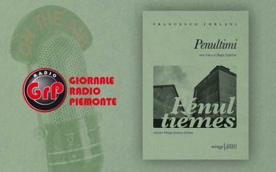 PENULTIMI – intervista a Francesco Forlani su Radio GRP