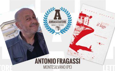 Antonio Fragassi – Ambasciatore Miraggi legge IL LAGO di Bianca Bellová