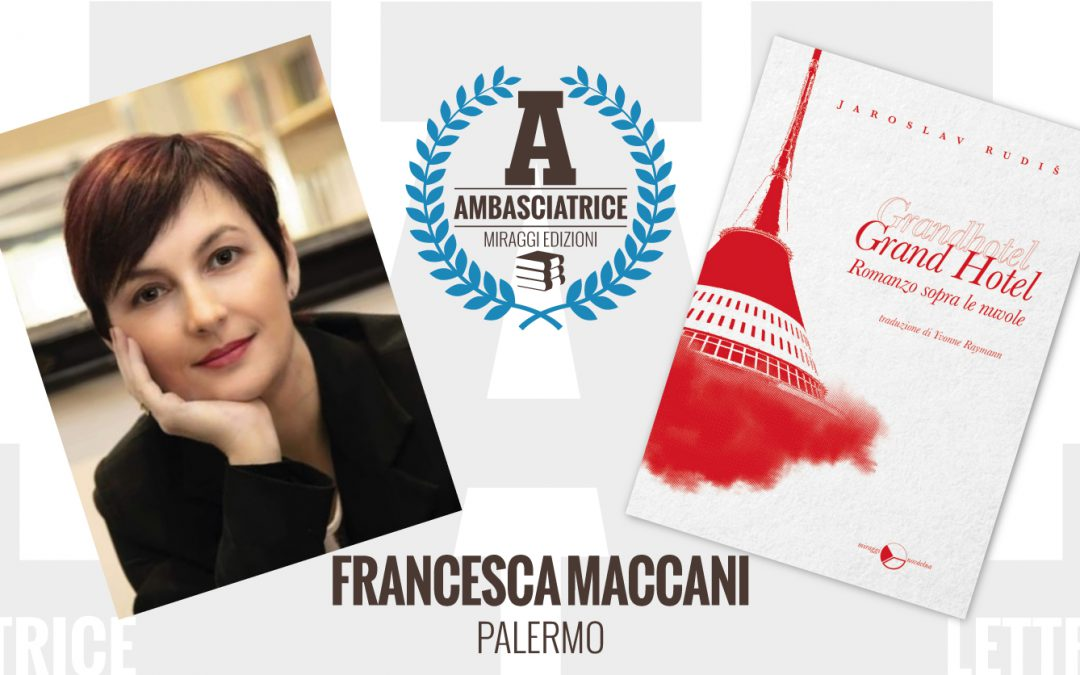 Francesca Maccani – Ambasciatrice Miraggi legge GRAND HOTEL – ROMANZO SOPRA LE NUVOLE di Jaroslav Rudiš