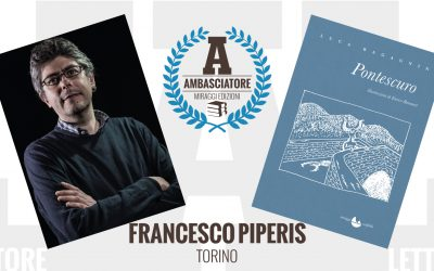 Francesco Piperis – Ambasciatore Miraggi legge PONTESCURO di Luca Ragagnin