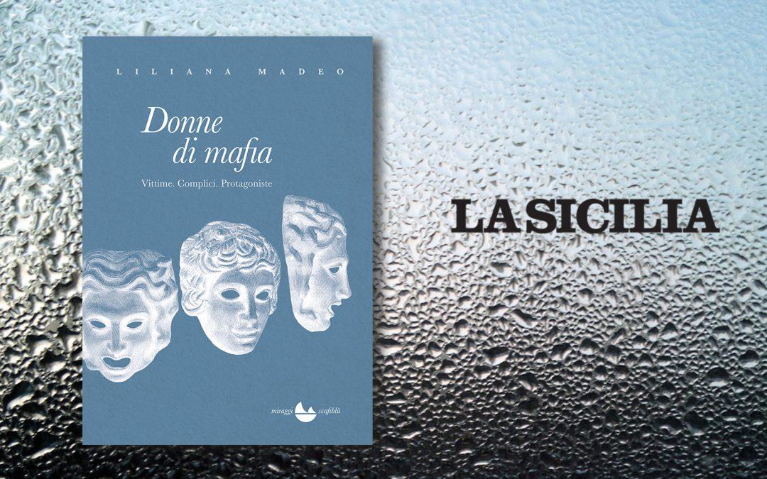 DONNE DI MAFIA – intervista di Salvatore Massimo Fazio a Liliana Madeo su La Sicilia