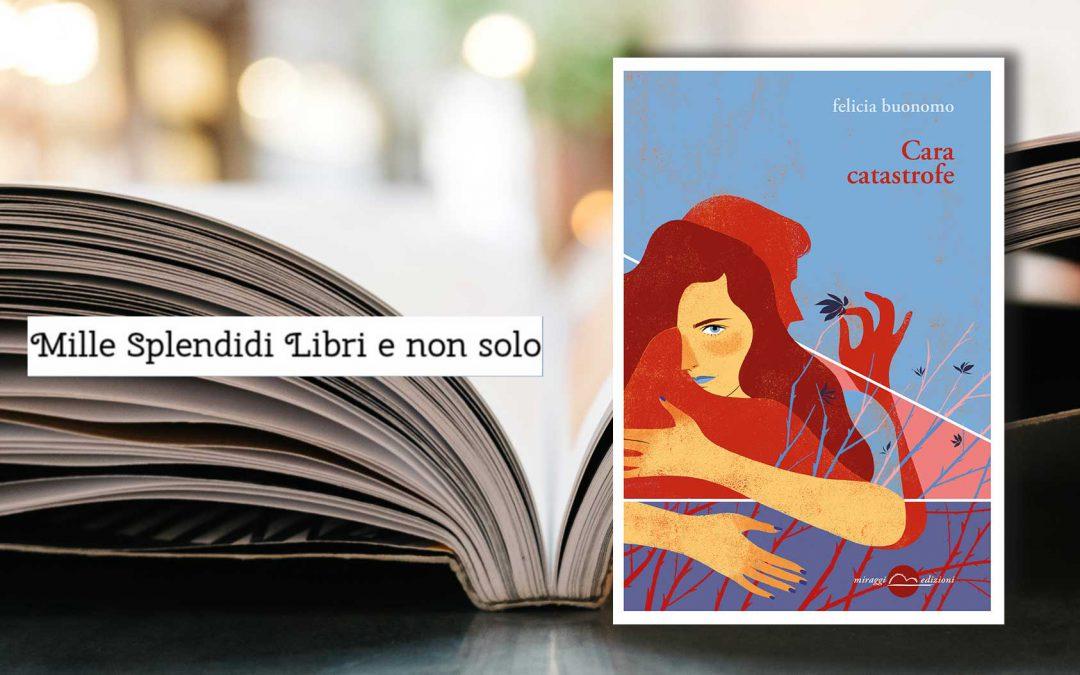 CARA CATASTROFE – recensione di Loredana Cilento su Mille Splendidi libri e non solo
