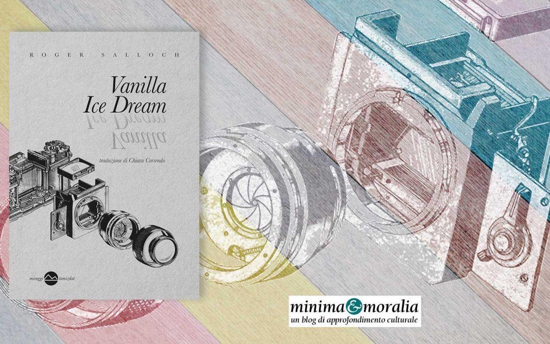VANILLA ICE DREAM – recensione di Teresa Capello su Minima&Moralia