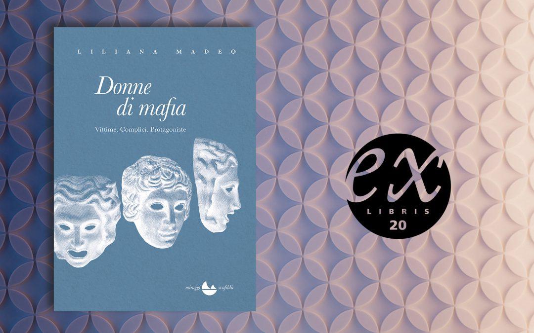 DONNE DI MAFIA – recensione di Anna Cavestri su Exlibris20