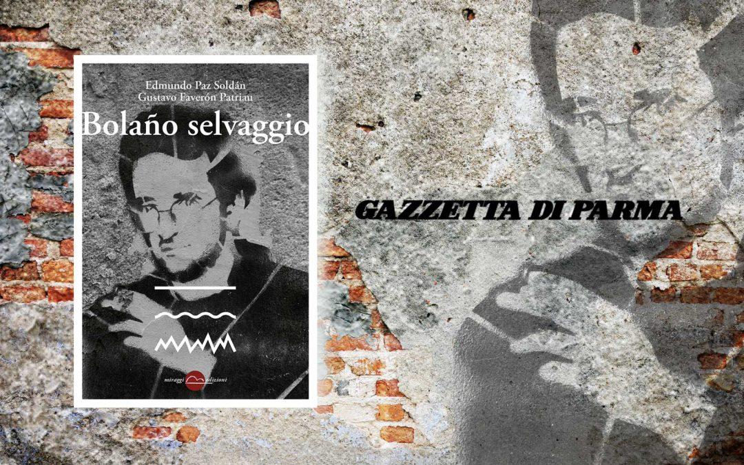 BOLAÑO SELVAGGIO – recensione di Davide Barilli sulla Gazzetta di Parma