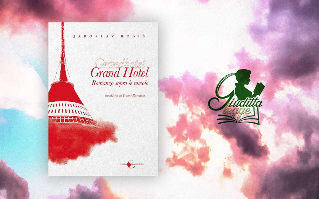 GRAND HOTEL – recensione di Andrea Cabassi su Giudittalegge