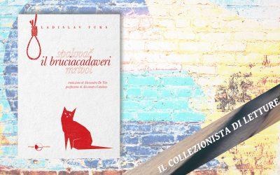 IL BRUCIACADAVERI – recensione su Il collezionista di letture