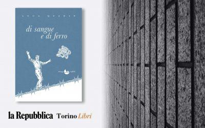 DI SANGUE E DI FERRO – recensione di Gabriella Crema su La Repubblica