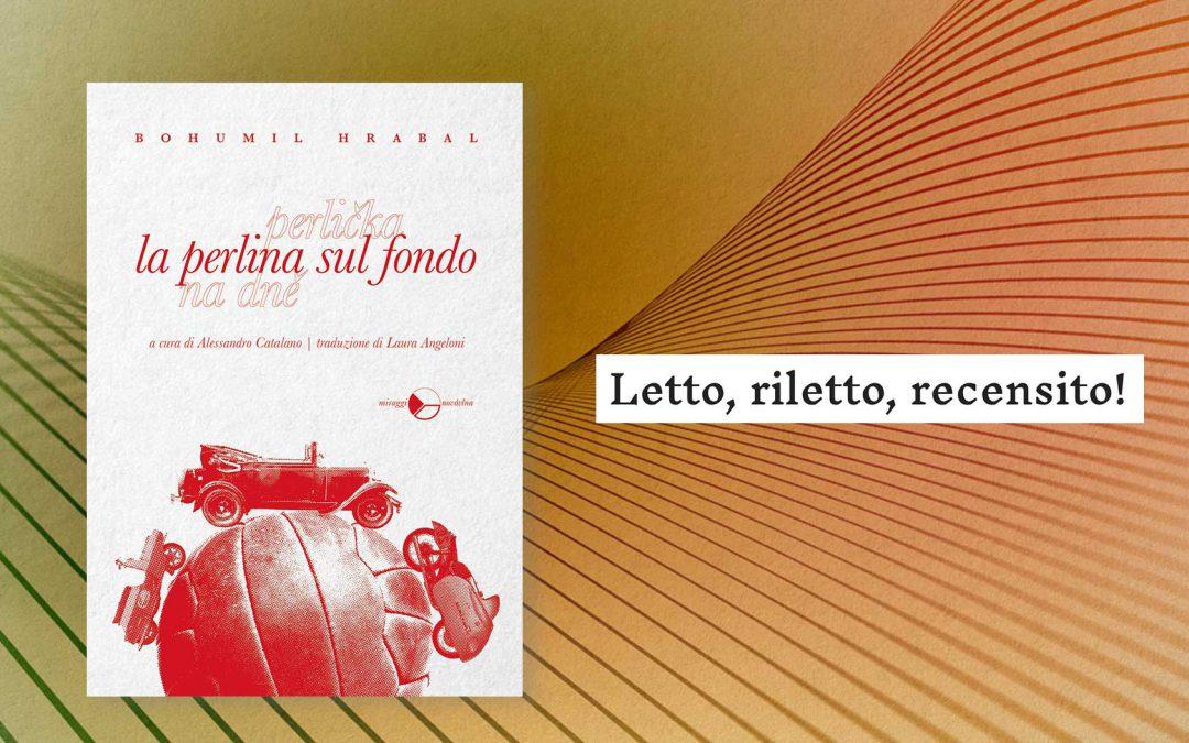 LA PERLINA SUL FONDO – recensione di Anna Cavestri su Letto, riletto, recensito!