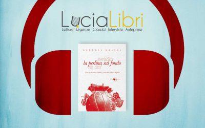 LA PERLINA SUL FONDO – consigliato da @bibliovorax per Lucia Libri